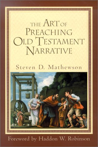 A Book Review: The Art of Preaching Old Testament Narrative